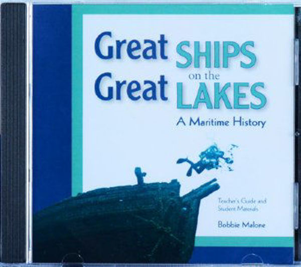 Picture of Great Ships on the Great Lakes: A Maritime History Teacher's Guide