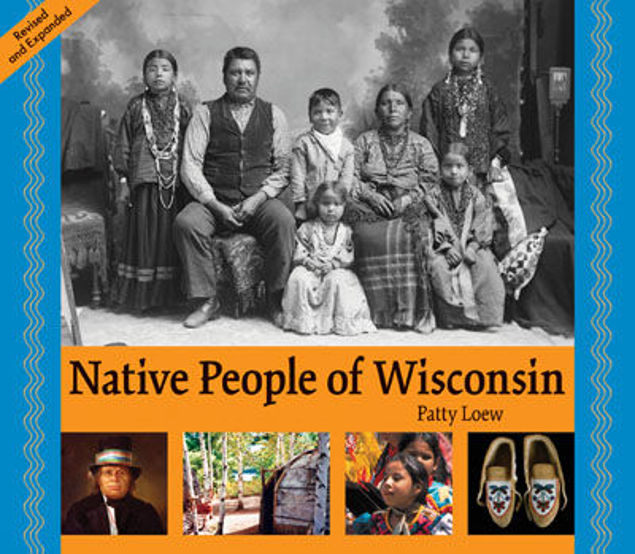 Picture of Native People of Wisconsin: Revised and Expanded Edition