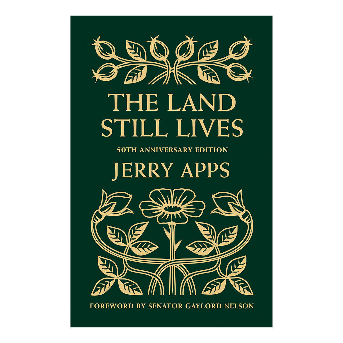 Jerry Apps' The Land Still Lives Book Cover