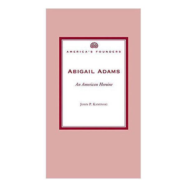 Picture of Abigail Adams: An American Heroine