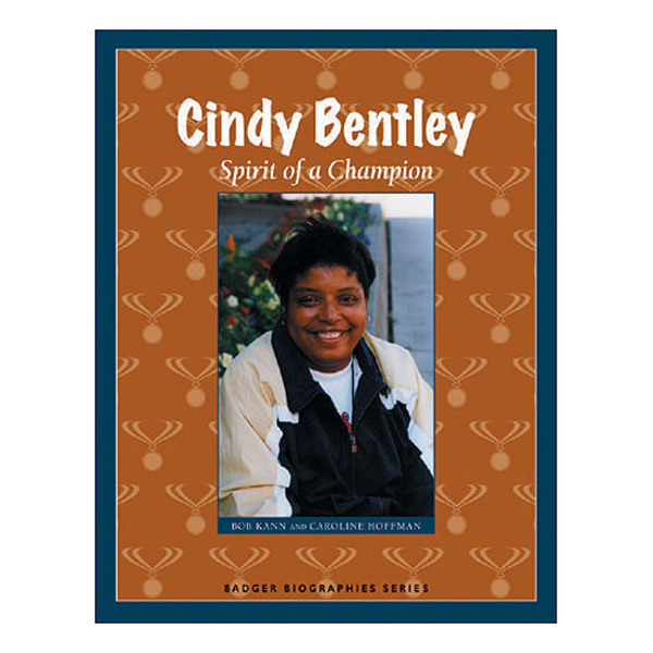 Picture of Cindy Bentley: Spirit of a Champion