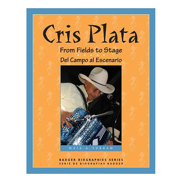 Picture of Cris Plata: From Fields to Stage / Del Campo al Escenario