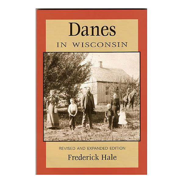 Picture of Danes in Wisconsin: Revised and Expanded Edition