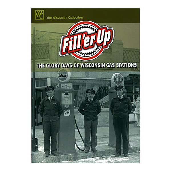 Picture of Fill'er Up: The Glory Days of Wisconsin Gas Stations | DVD