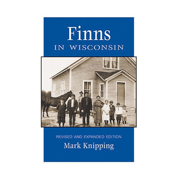 Picture of Finns in Wisconsin Revised and Expanded Edition