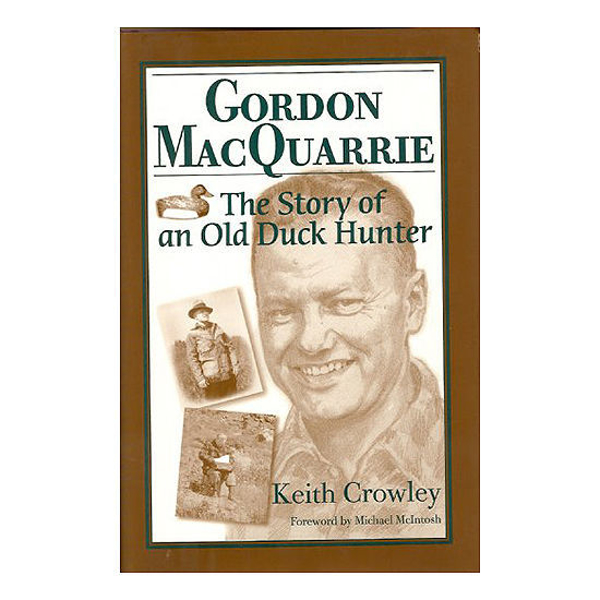 Picture of Gordon MacQuarrie: The Story of an Old Duck Hunter