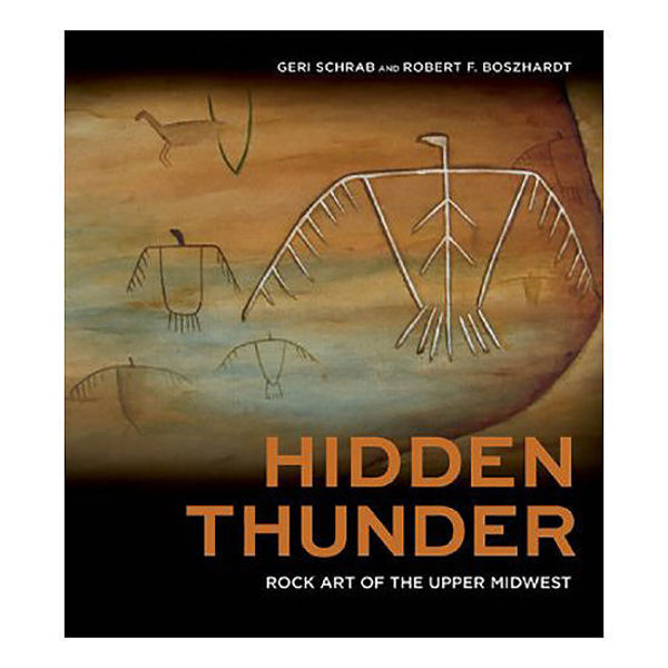Picture of Hidden Thunder: Rock Art of the Upper Midwest