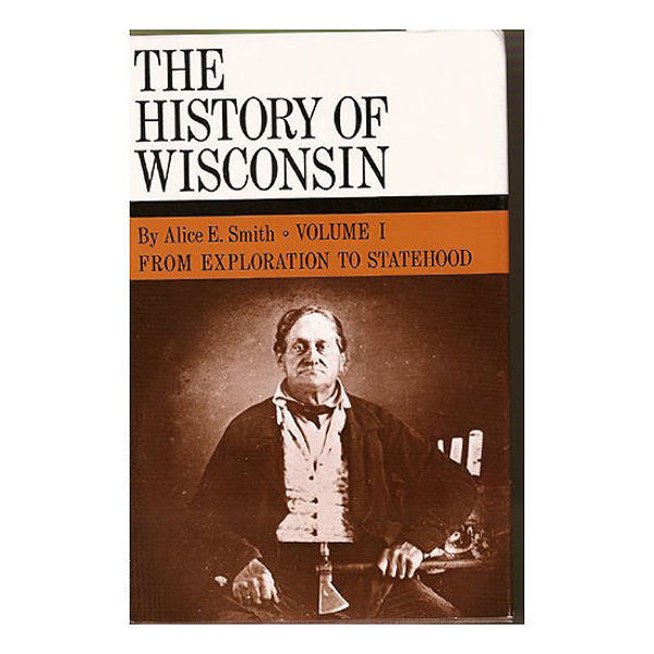 Picture of History of Wisconsin Volume I:  From Exploration to Statehood