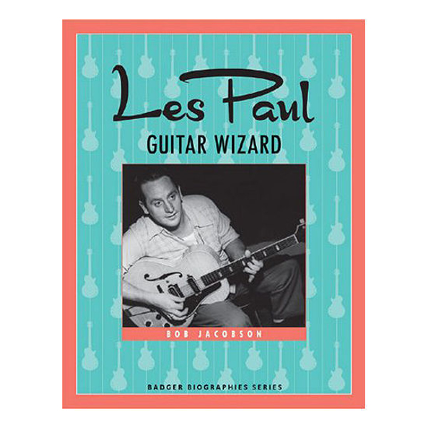 Picture of Les Paul: Guitar Wizard