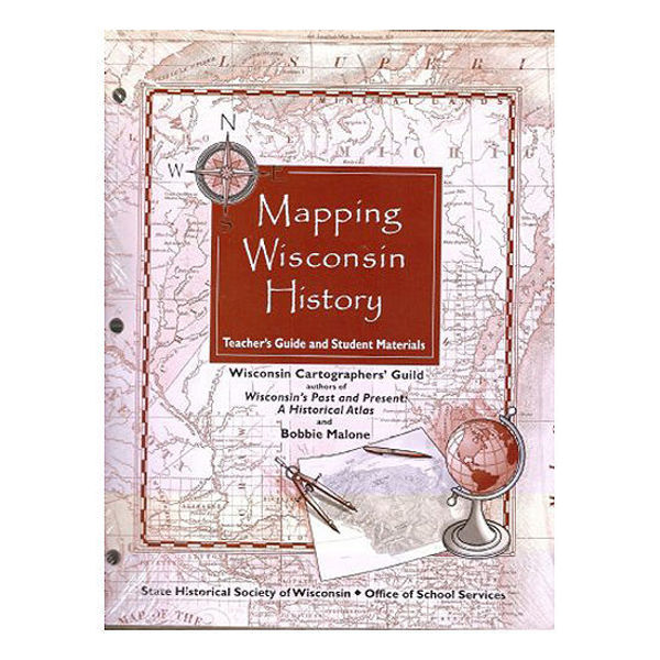 Picture of Mapping Wisconsin History Teacher's Guide and Student Materials