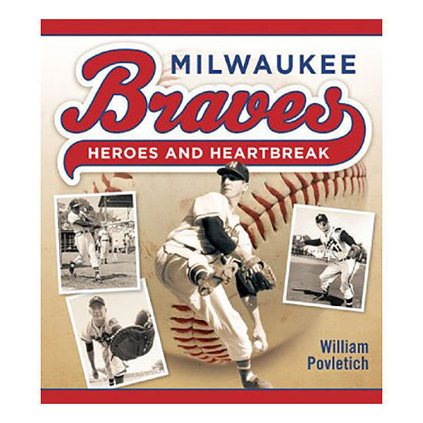 Picture of Milwaukee Braves Heroes and Heartbreak