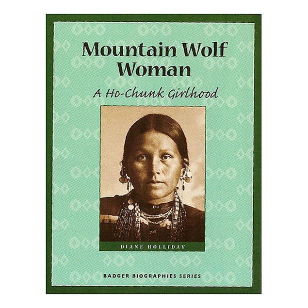 Mountain Wolf Woman: A Ho-Chunk Girlhood