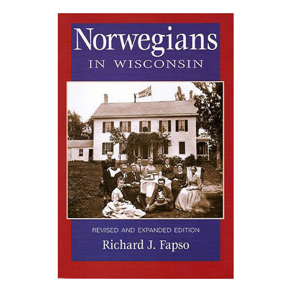 Picture of Norwegians in Wisconsin: Revised and Expanded Edition