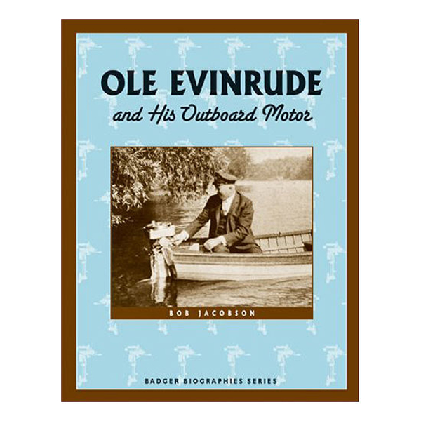 Picture of Ole Evinrude and His Outboard Motor