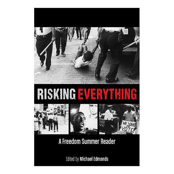 Picture of Risking Everything: A Freedom Summer Reader