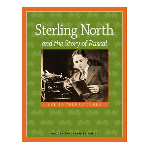 Picture of Sterling North and the Story of Rascal