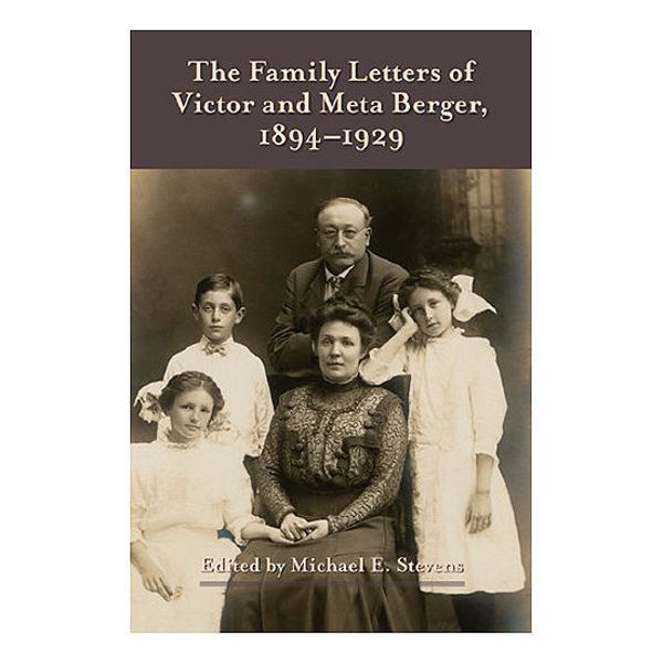 Picture of The Family Letters of Victor and Meta Berger, 1894-1929