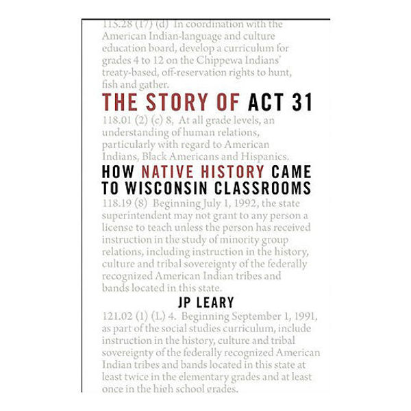 Picture of The Story of Act 31: How Native History Came to Wisconsin Classrooms