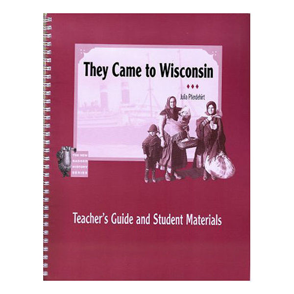 Picture of They Came To Wisconsin: Teacher's Guide and Student Materials