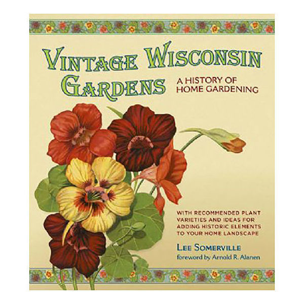 Picture of Vintage Wisconsin Gardens: A History of Home Gardening