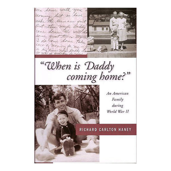Picture of When is Daddy Coming Home? An American Family during World War II