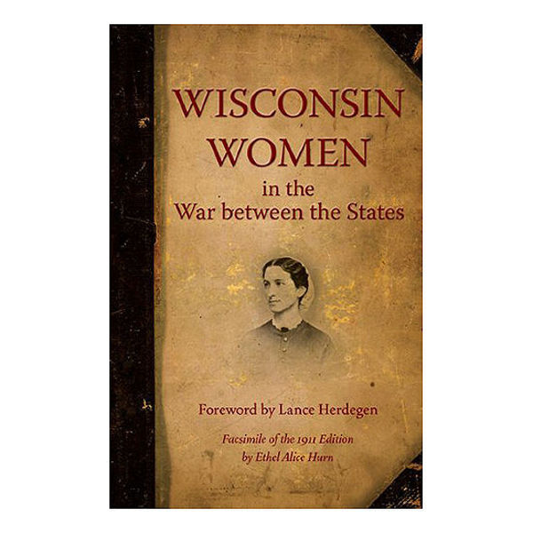 Picture of Wisconsin Women in the War between the States