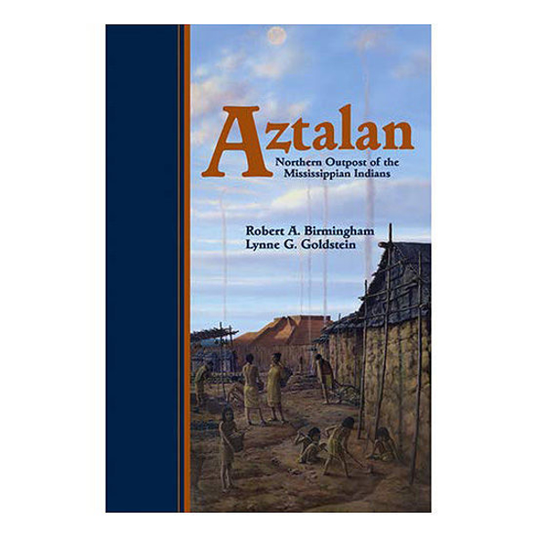 Picture of Aztalan: Mysteries of an Ancient Indian Town