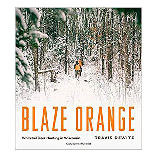 Picture of Blaze Orange: Whitetail Deer Hunting in Wisconsin