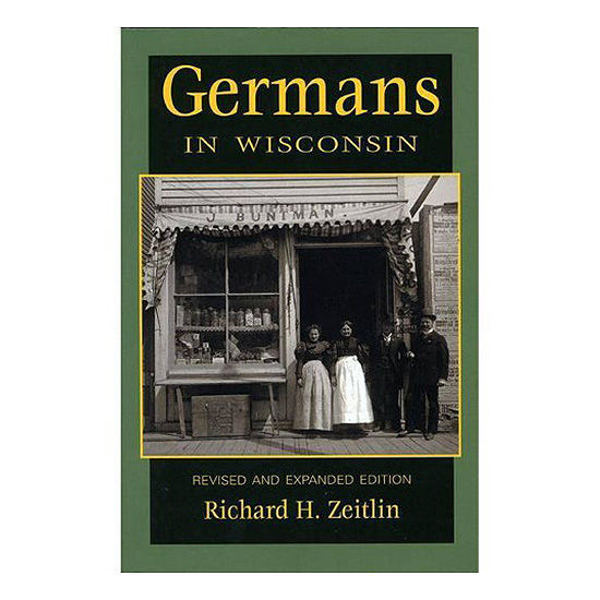 Picture of Germans in Wisconsin (Revised and Expanded)