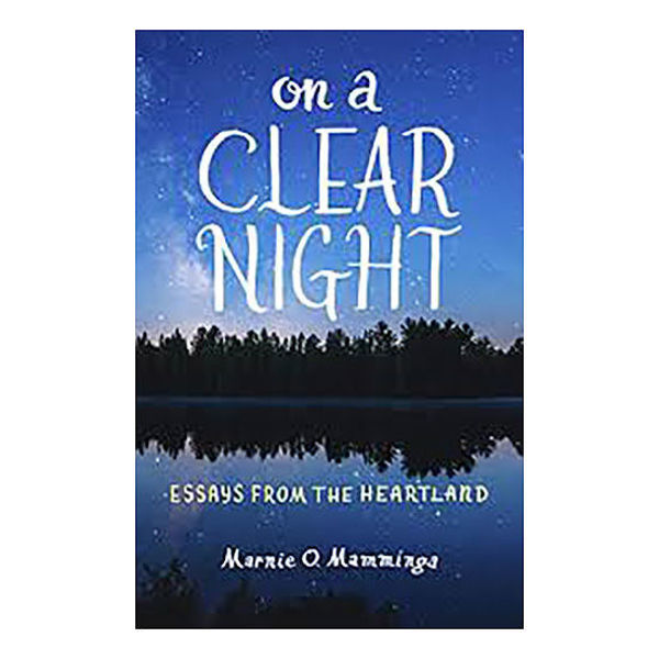 Picture of On a Clear Night - Essays from the Heartland