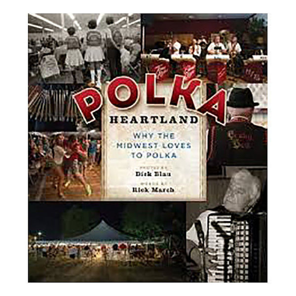 Picture of Polka Heartland: Why the Midwest Loves to Polka