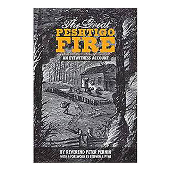 Picture of The Great Peshtigo Fire: An Eyewitness Account, Second Edition