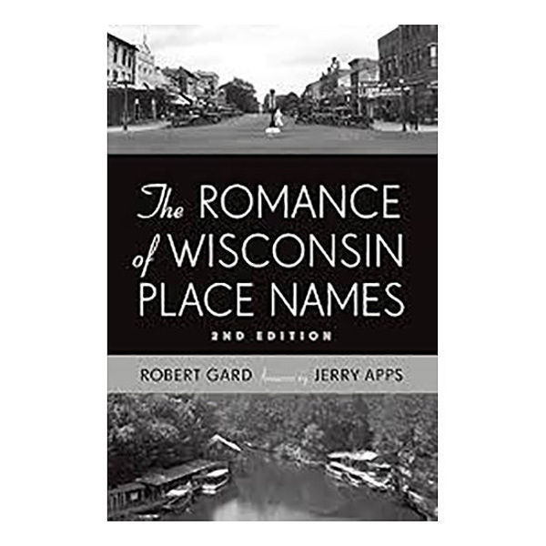 Picture of The Romance of Wisconsin Place Names