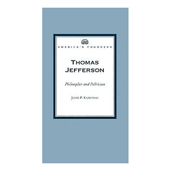 Picture of Thomas Jefferson: Philosopher and Politician (America's Founders Series)