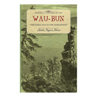 Picture of Wau-Bun: The Early Day in the Northwest