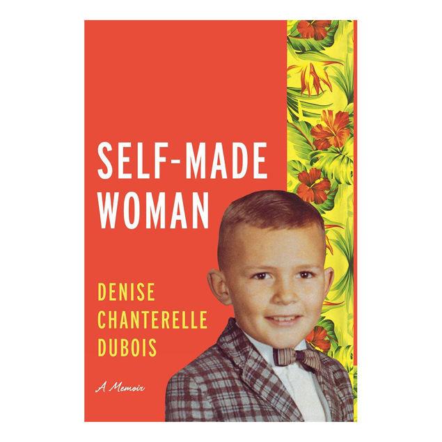 Self-Made Woman: A Memoir