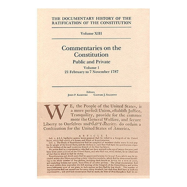 Documentary History of the Ratification of the Constitution Volume 13: Commentaries on the Constitution, no. 1