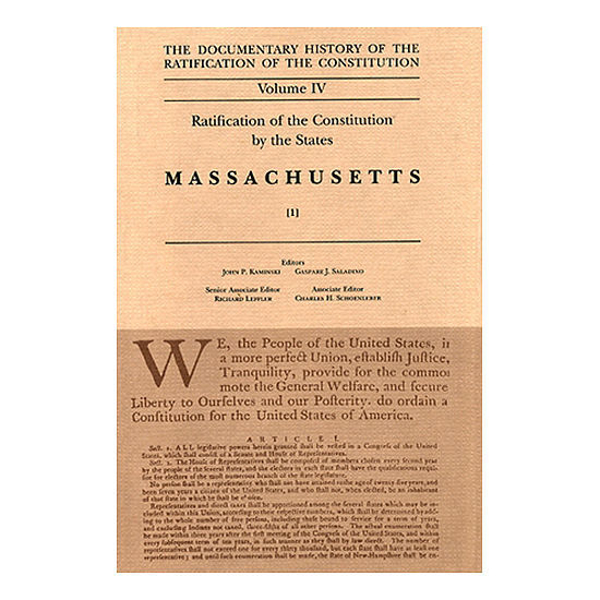 Documentary History of the Ratification of the Constitution Volume 4: Ratification by the States: Massachusetts, no. 1