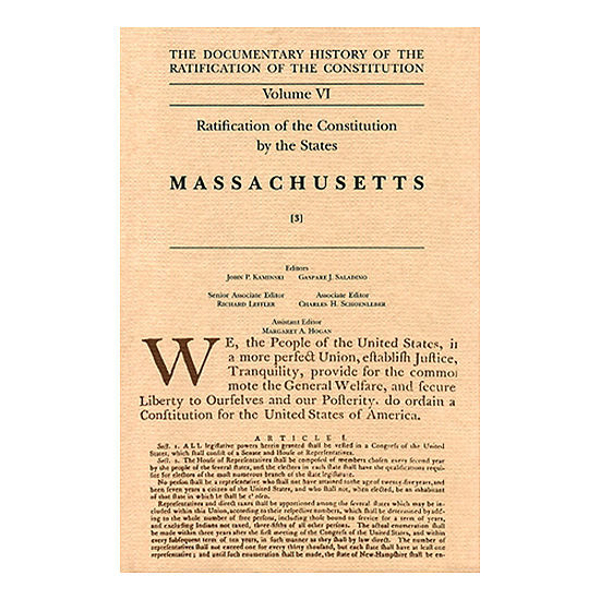 Documentary History of the Ratification of the Constitution Volume 6: Ratification by the States: Massachusetts, no. 3