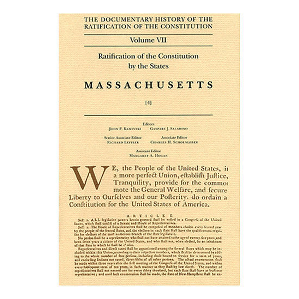 Documentary History of the Ratification of the Constitution Volume 7: Ratification by the States: Massachusetts, no. 4