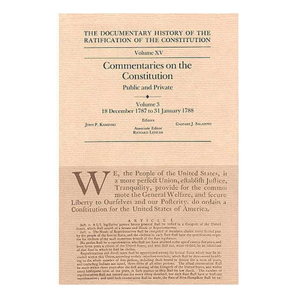 Documentary History of the Ratification of the Constitution Volume 15: Commentaries on the Constitution, no. 3