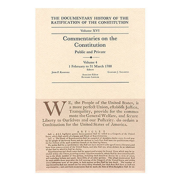 Documentary History of the Ratification of the Constitution Volume 16: Commentaries on the Constitution, no. 4
