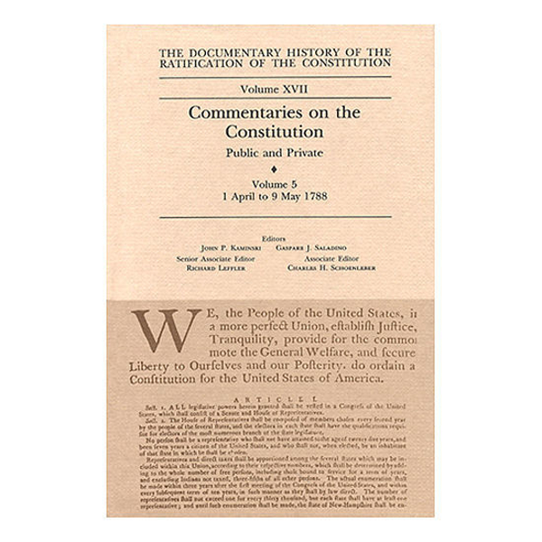 Documentary History of the Ratification of the Constitution Volume 17: Commentaries on the Constitution, no. 5