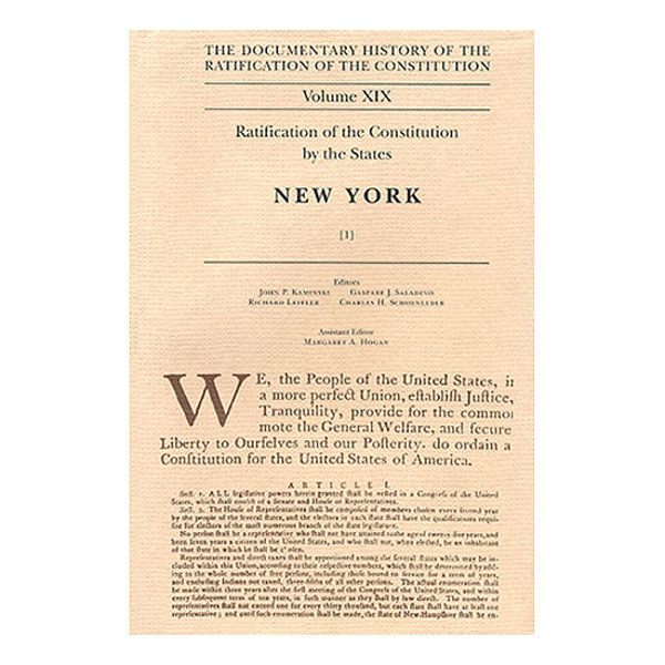 Documentary History of the Ratification of the Constitution Volume 19: Ratification by the States: New York, no. 1