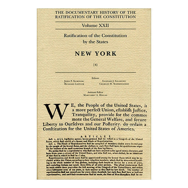 Documentary History of the Ratification of the Constitution, Vol. 22, Ratification by the States: New York, No. 4