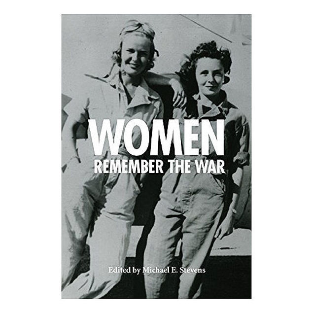 Picture of Women Remember the War, 1941-1945