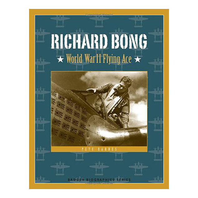 Picture of Richard Bong: World War II Flying Ace