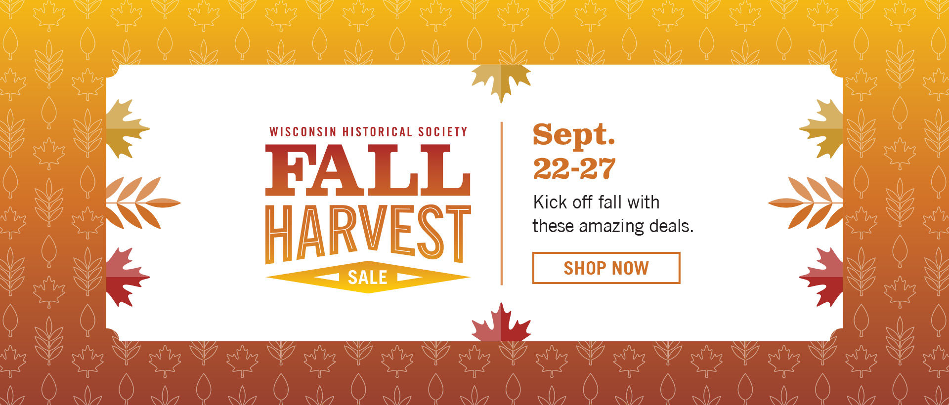 Fall Harvest Sale: Kick off Fall with these amazing deals | Sept 22 - 27 | Shop Now!