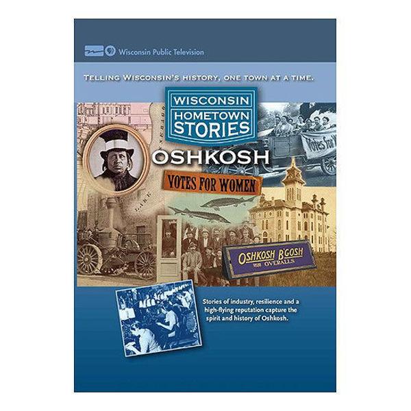 Wisconsin Hometown Stories: Oshkosh DVD