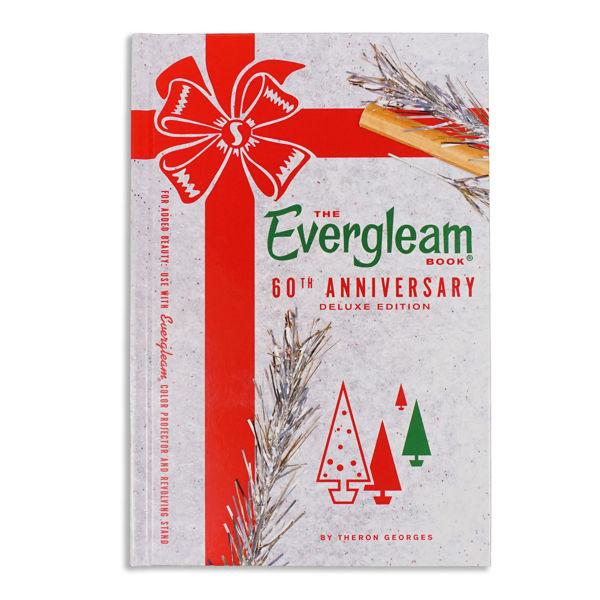Evergleam Book: 60th Anniversary Edition